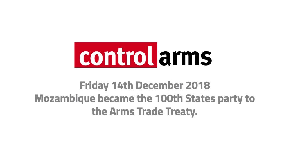 BREAKING: Arms Trade Treaty reaches 100 States Parties as Mozambique ratifies!